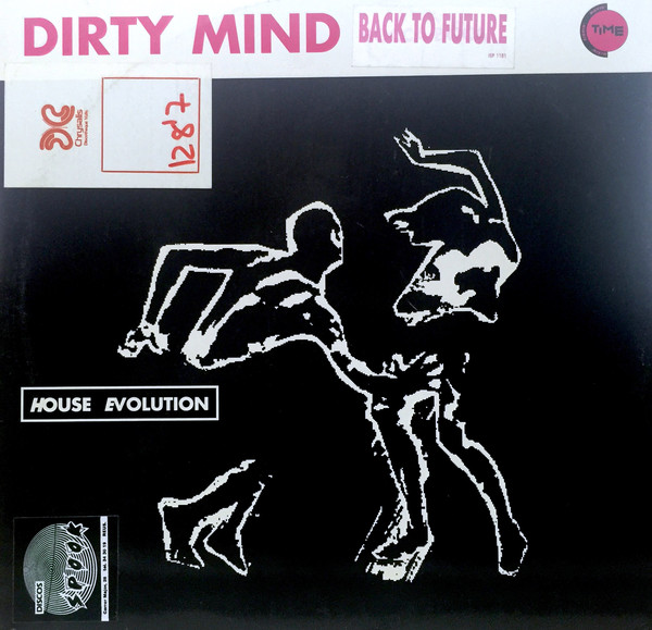 DIRTY MIND - Back To Future - 12 inch 45 rpm