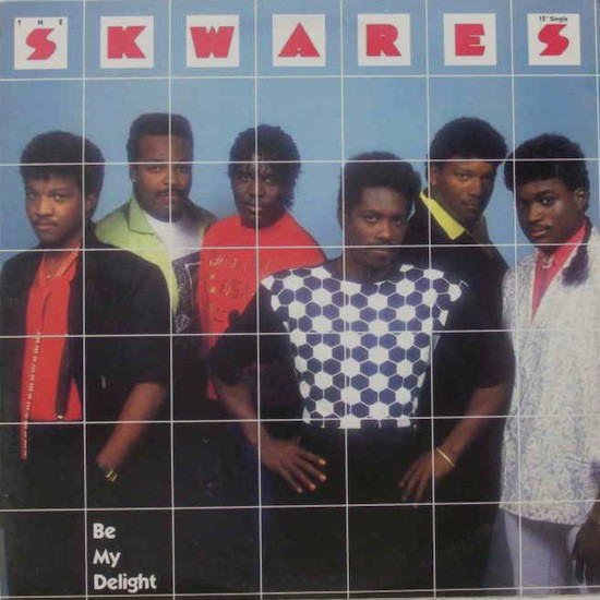 SKWARES, THE - Be My Delight - 12 inch 45 rpm