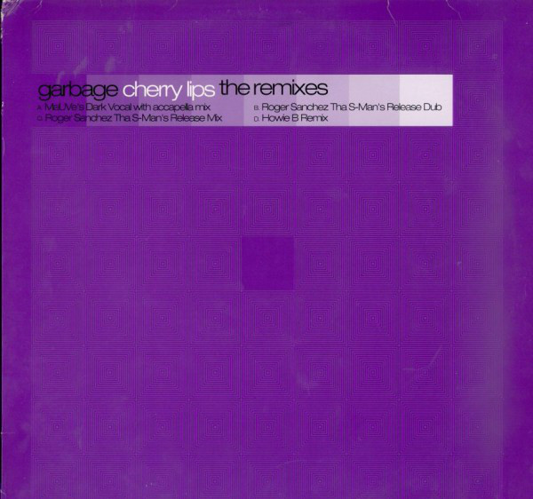 Cherry Lips (the Remixes) - Garbage