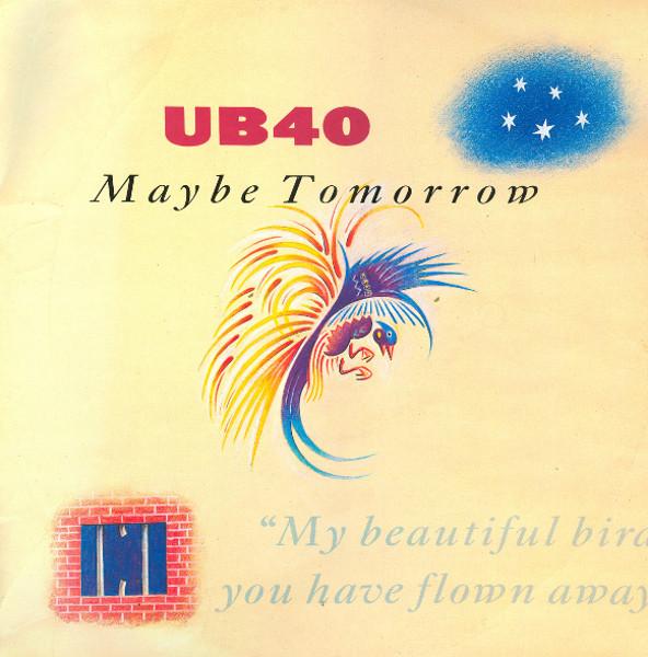 UB40 - Maybe Tomorrow