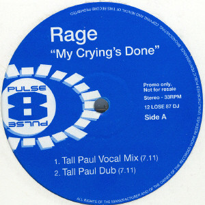 Rage - My Crying's Done Album