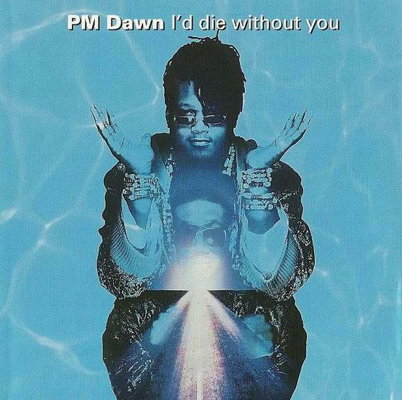 P.M. Dawn - I'd Die Without You LP