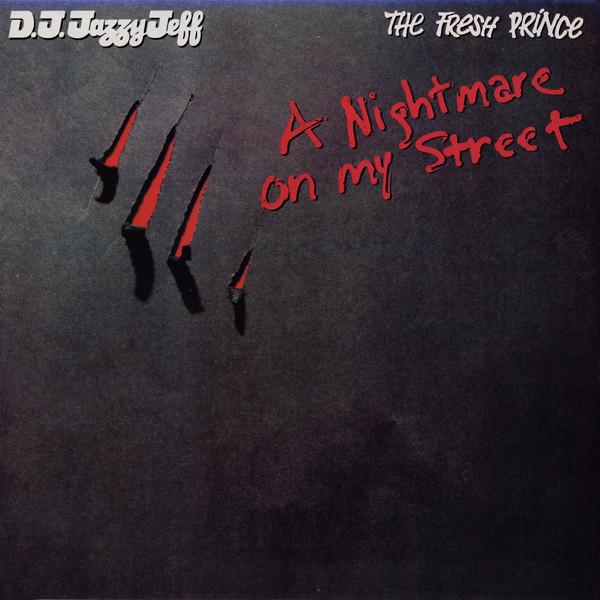 DJ JAZZY JEFF & THE FRESH PRINCE - A Nightmare On My Street - 12 inch 45 rpm