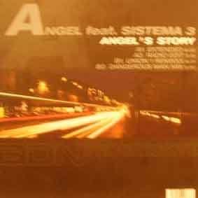 Angel's Story - Angel Feat. Sistema 3