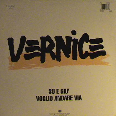 VERNICE (2) - Su E Giù / Voglio Andare Via - 12 inch 45 rpm