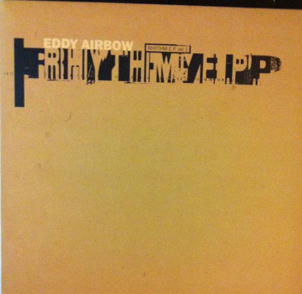Eddy Airbow Rhythm EP Vol. 1