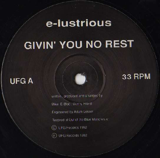 e-lustrious featuring deborah french givin' you no rest