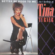 Tina Turner - Better Be Good To Me EP