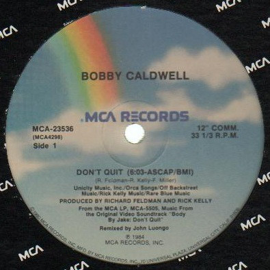 Bobby Caldwell - Don't Quit