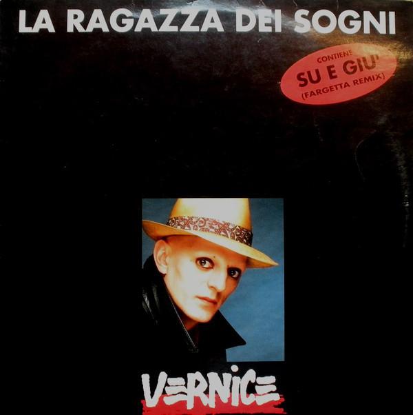 VERNICE - La Ragazza Dei Sogni - 12 inch 45 rpm