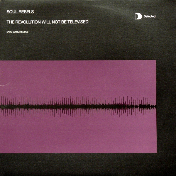Soul Rebels - The Revolution Will Not Be Televised (david Duriez Remixes)