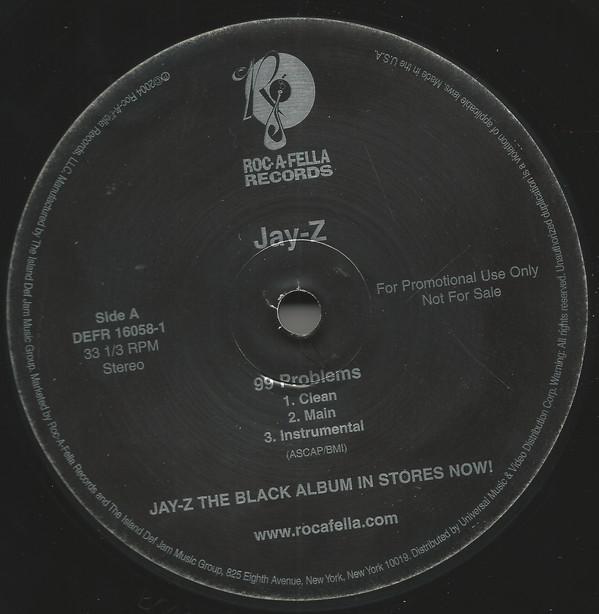 Jay Z · 99 Problems