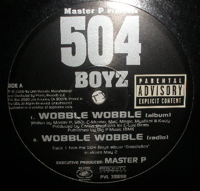 Wobble Wobble / Don't Play No Games - 504 Boyz