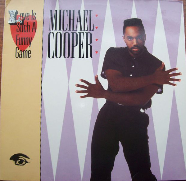 Michael Cooper - Love Is Such A Funny Game Record