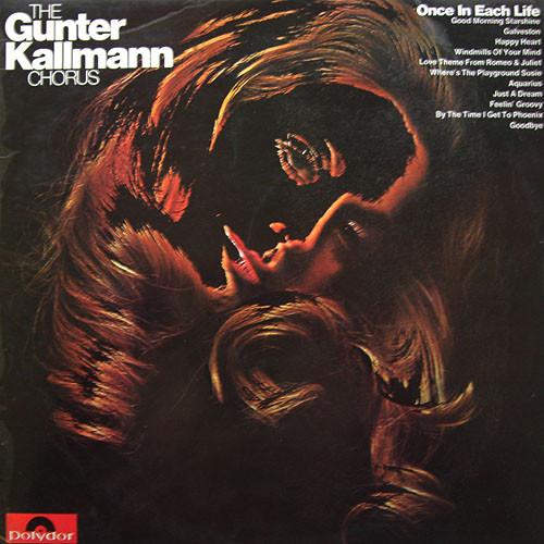 Gunter Kallmann Chorus - Once In Each Life