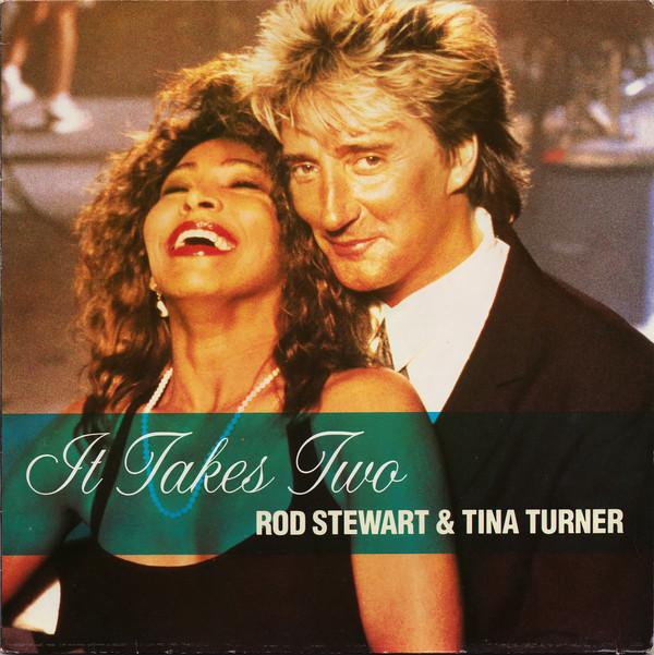 ROD STEWART & TINA TURNER - It Takes Two - 12 inch 45 rpm
