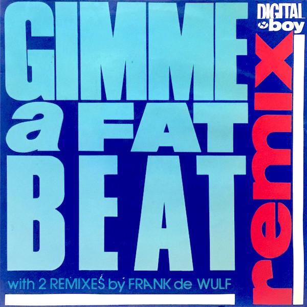 Gimme A Fat Beat