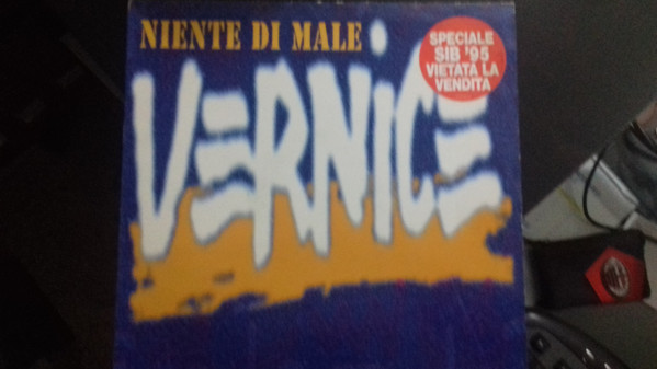 VERNICE (2) - Niente Di Male - 12 inch 45 rpm