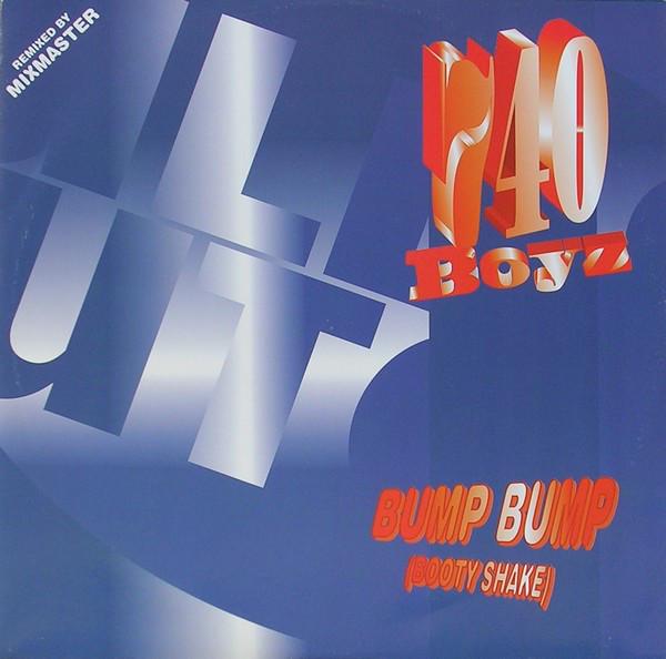 740 Boyz - Bump Bump (Booty Shake) (Remix)