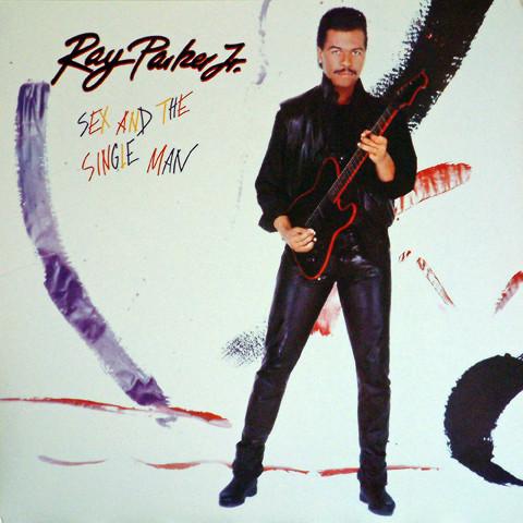 Ray Parker Jr. - Sex And The Single Man Vinyl