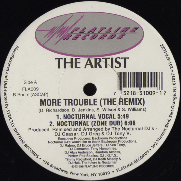 Artist - More Trouble (the Remix)