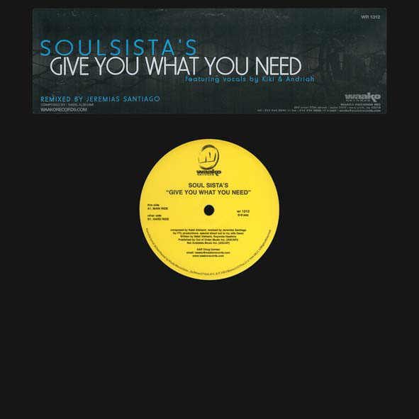 Soul Sista's - Give You What You Need