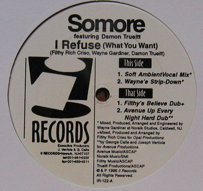 Somore Featuring Damon Trueitt - I Refuse (What You Want)