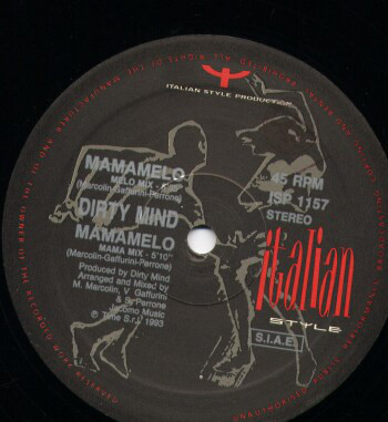 DIRTY MIND - Mamamelo - 12 inch 45 rpm