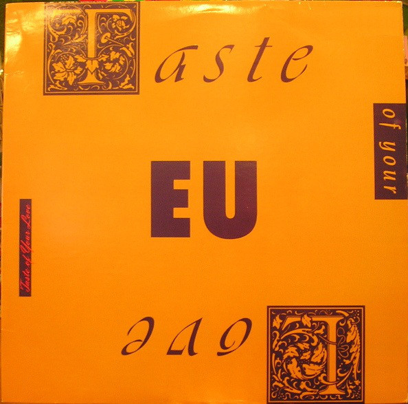 E.U. - Taste Of Your Love / Da Butt '89