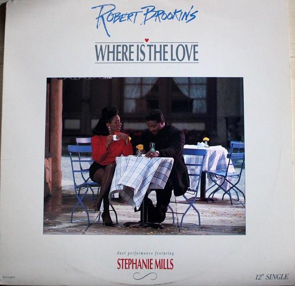Robert Brookins - Where Is The Love