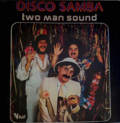 Two Man Sound - Disco Samba EP