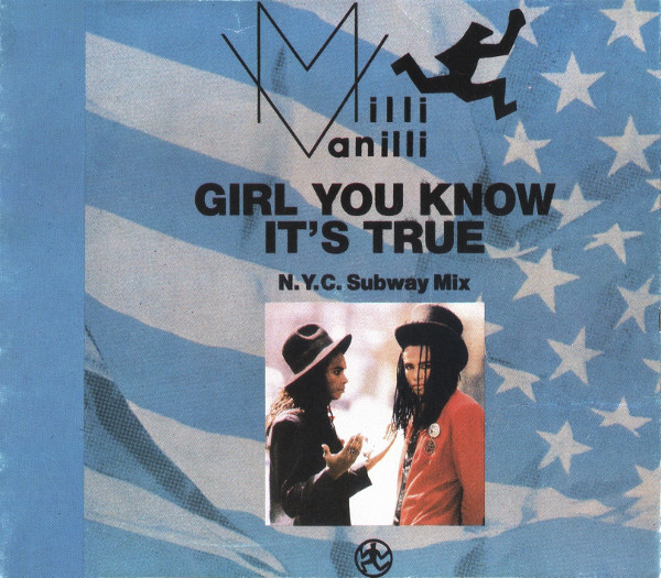 Milli Vanilli - Girl You Know It's True (n.y.c. Subway Mix)