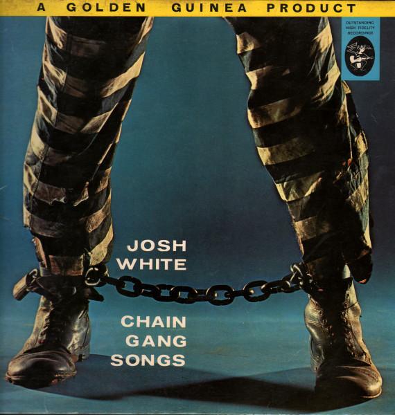 Josh White Chain Gang Songs Spirituals And Blues