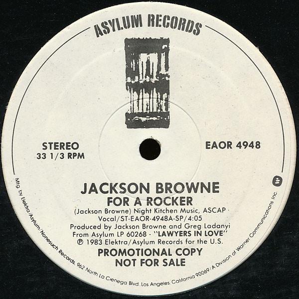 Jackson Browne - For A Rocker
