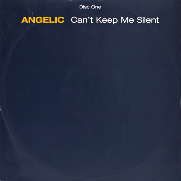 Can't Keep Me Silent - Angelic