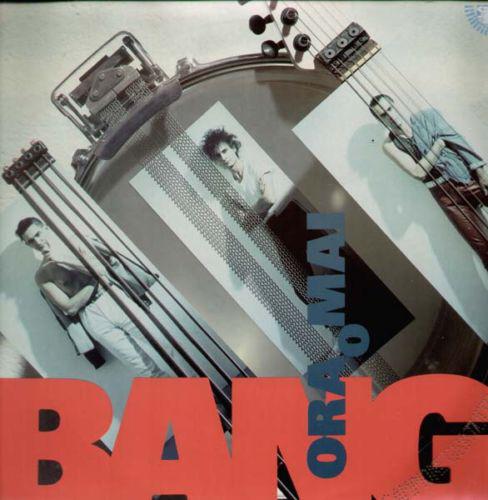 Bang - Ora O Mai