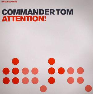 COMMANDER TOM - Attention! - Maxi 45T