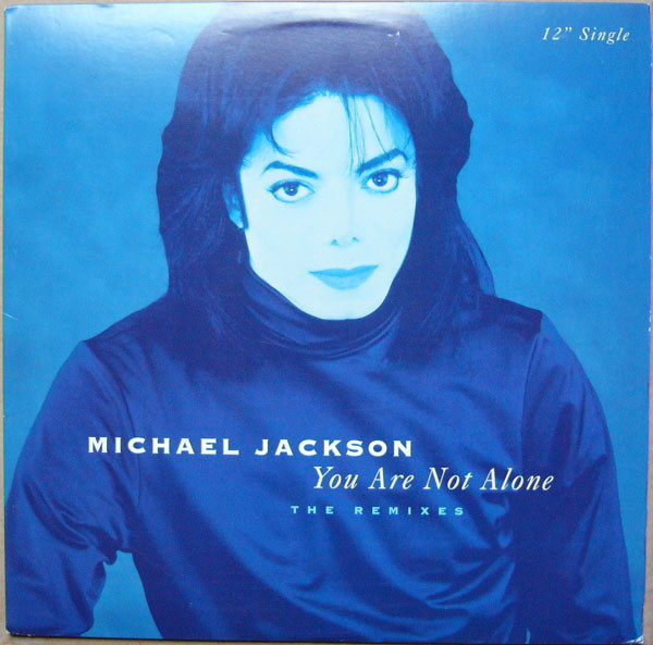 Michael Jackson - You Are Not Alone (the Remixes)