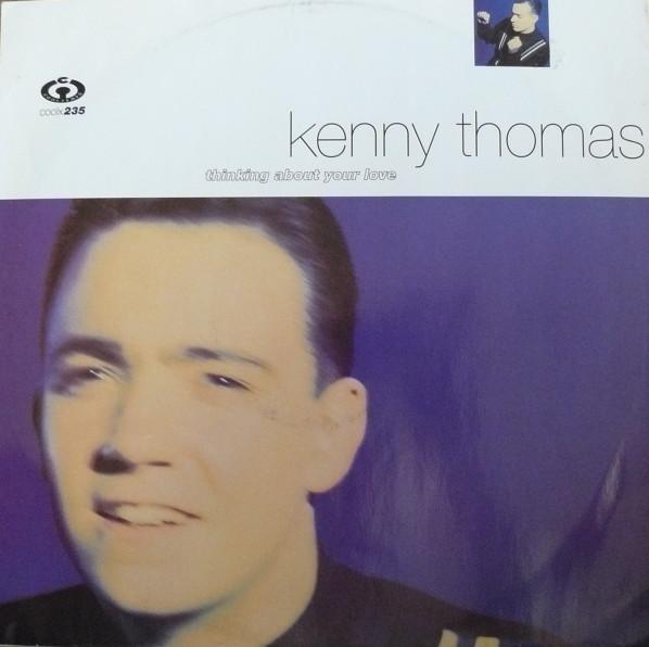 Kenny Thomas - Thinking About Your Love LP