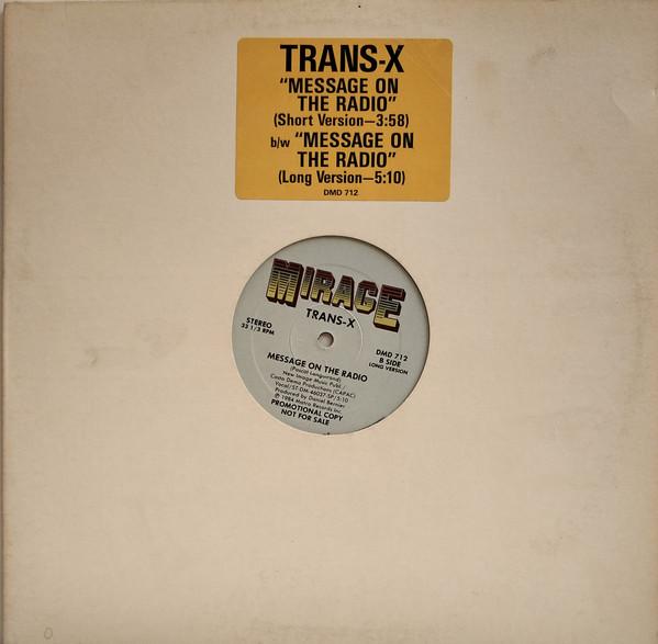 Trans-X - Message On The Radio (Mensaje En La Radio)