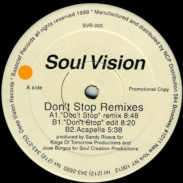 Soul Vision - Don't Stop (remixes)