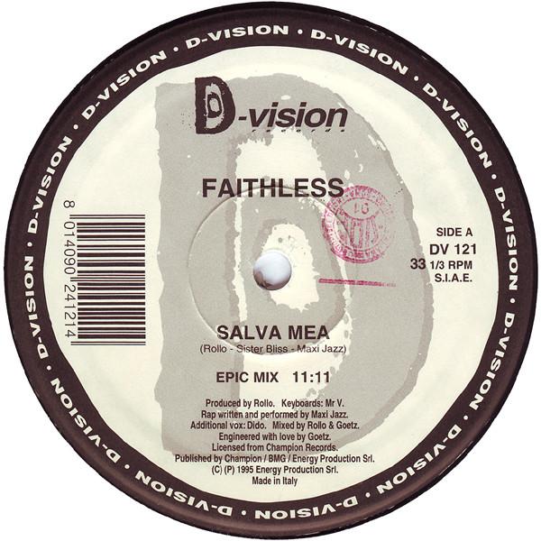 Faithless - Salva Mea (Remixes)