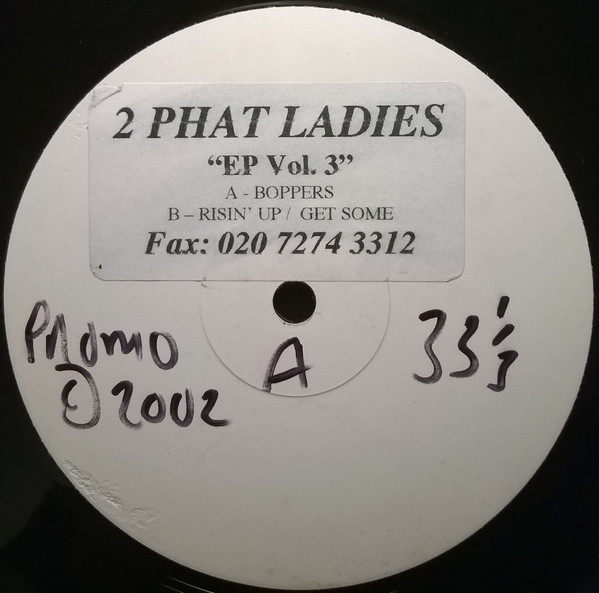 2 Phat Ladies - EP Vol. 3