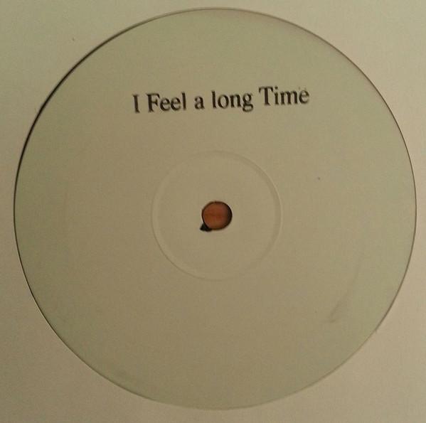 I Feel A Long Time