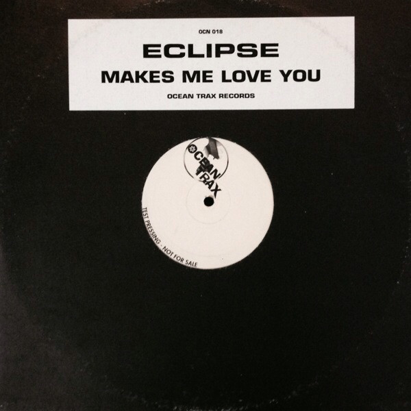 Eclipse - Makes Me Love You EP