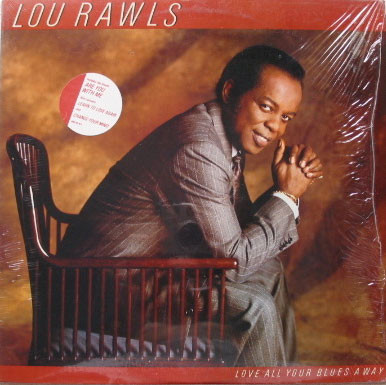 Lou Rawls - Love All Your Blues Away Album