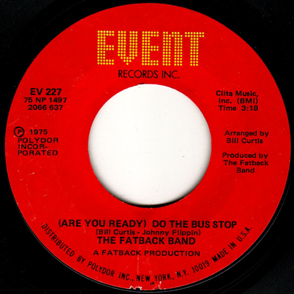 The Fatback Band Are You Ready Do The Bus Stop