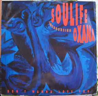 Soulife Introducing Oxana - Don't Wanna Lose You Album