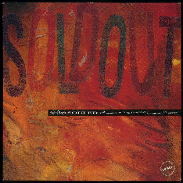 Souled Out - Souled - The Magic Of The Language Of Music In Effect