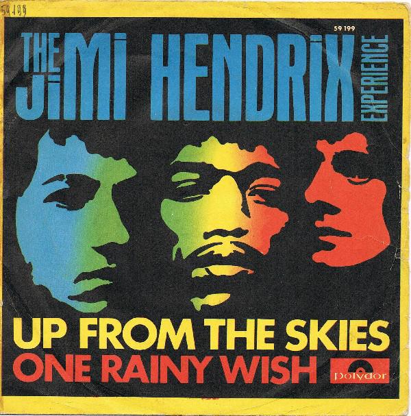 Jimi Hendrix Experience - Up From The Skies / One Rainy Wish